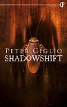 Shadowshift - Peter Giglio