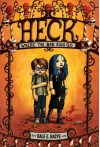 Heck: Where the Bad Kids Go - Dale E. Basye, Bob Dob