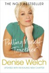 Pulling Myself Together - Denise Welch