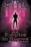An Empire in Runes - Jeffrey L. Kohanek