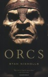 Orcs - Stan Nicholls
