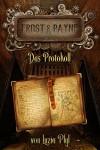 Frost & Payne - Band 5: Das Protokoll (Steampunk) - Marco Ansing;Denise Mildes;Sabine Frambach;Andrea Bienek;Hendrik Lambertus;Markus Cremer;Luzia Pfyl;Fabian Dombrowski