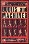 Bodies And Machines - Mark Seltzer