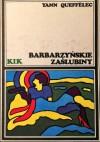 Barbarzyńskie zaślubiny - Yann Queffélec, Małgorzata Cebo-Foniok