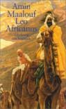 Leo Africanus. Der Sklave Des Papstes - Amin Maalouf