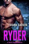 Ryder (Delta Squad #2) - Diana Gardin