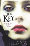 The Key: The Witch Hunt Ends - Sara B. Elfgren, Mats Strandberg