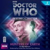 Doctor Who: Hunters of Earth - Nigel Robinson, Carole Ann Ford, Tam Williams