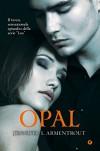Opal (Lux Vol. 3) (Italian Edition) - Jennifer L. Armentrout