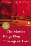 The Mambo Kings Play Songs of Love - Oscar Hijuelos