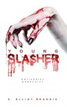 Young Slasher - S. Elliot Brandis