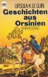 Geschichten aus Orsinien. Science Fiction Erzählungen aus einem erfundenen Land. - Biggy Winter, Ursula K. Le Guin