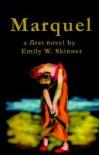 Marquel - Emily   Skinner