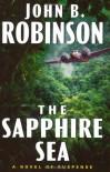 The Sapphire Sea - John B. Robinson