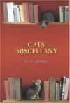 Cats' Miscellany - Lesley O'Mara
