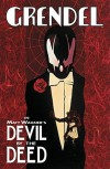Grendel: Devil By The Deed - Matt Wagner, Rich Rankin