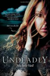 Undeadly (Harlequin Teen) - Michele Vail
