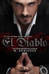 El Diablo (The Devil): The Good Ol' Boys Spin Off - Frank M. Robinson