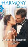 Un matrimonio inaspettato  - Emily Forbes