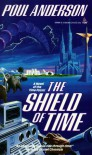 The Shield of Time - Poul Anderson
