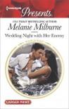 Wedding Night with Her Enemy - Melanie Milburne