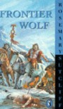 Frontier Wolf - Rosemary Sutcliff