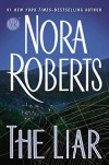 The Liar - Nora Roberts