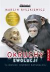 Okruchy ewolucji. Tajemnice historii naturalnej - Marcin Ryszkiewicz