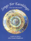 Songs for Earthlings: a Green Spirituality Songbook - Julie Forest Middleton
