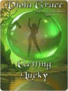 Getting Lucky (Sisters of Silverwood, #1) - Viola Grace