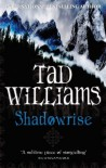 Shadowrise (Shadowmarch) - Tad Williams