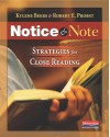 Notice and Note: Strategies for Close Reading - 'Kylene Beers',  'Robert E Probst'