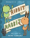 Ribbit Rabbit - Candace Ryan, Mike Lowery