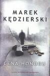 Cena honoru - Marek Kędzierski