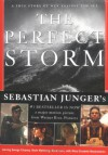 The Perfect Storm: A True Story of Men Against the Sea - Sebastian Junger