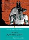 Tales of Ancient Egypt - Roger Lancelyn Green, Michael Rosen