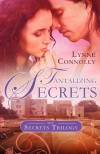 Tantalizing Secrets - Lynne Connolly