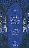 From the Meadows of Gold (Great Journeys) - D. 956? Mas'udi