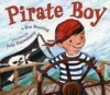 Pirate Boy - Eve Bunting, Julie Fortenberry
