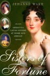 Sisters of Fortune: America's Caton Sisters at Home and Abroad - Jehanne Wake