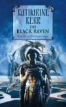 The Black Raven (Deverry: The Dragon Mage, Book 2) - Katharine Kerr