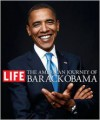 The American Journey of Barack Obama - The Editors of Life Magazine