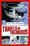Travels of Thelonious (Fog Mound) - Susan Schade