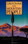 The Mountain People - Colin M. Turnbull
