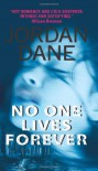 No One Lives Forever - Jordan Dane
