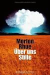 Über uns Stille - Morton Rhue