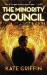 The Minority Council (Matthew Swift, #4) - Kate Griffin