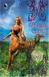 Brighid's Quest - P.C. Cast