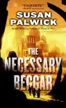 The Necessary Beggar - Susan Palwick