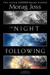 The Night Following - Morag Joss